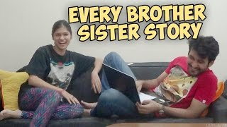 Every Brother Sister Story !!