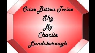 Once Bitten Twice Shy by Charlie Landsborough