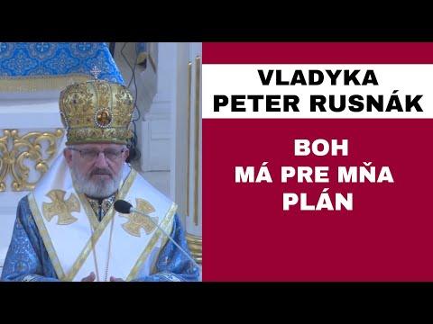HOMÍLIA - Vladyka Peter Rusnák: Pán Ježiš chce niekedy vyprovokovať naše myslenie