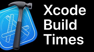 How To Show Xcode Build Times For Your App