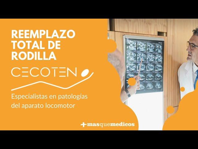 Reemplazo de rodilla - Cecoten, Centro de Cirugía Ortopédica y Traumatológica