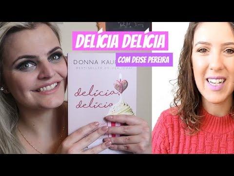 Resenha DELÍCIA DELÍCIA Donna Kauffmann feat. DEISE PEREIRA - Tá na Estante