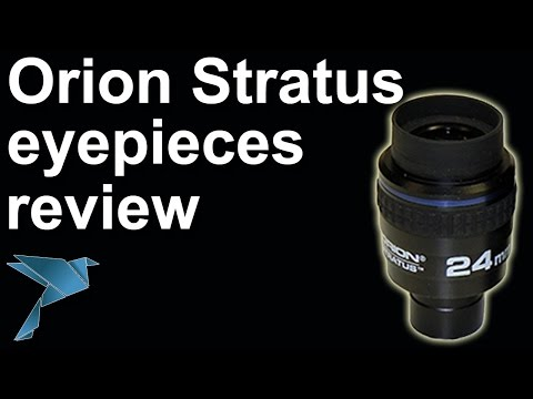 Orion Stratus Eyepiece Review