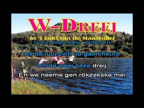 W-Dreej - In 't land van de Maasvallei
