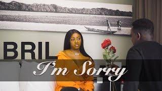 Bril - I'm Sorry - Clip Officiel