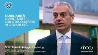 Dott. MAGGI - Malattie cardiovascolari, familiarità e fattori ambientali