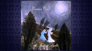 Illusions Play - The Dawn
