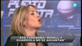 Eva Turégano - Rosell Y Guardiola No Se Aguantan