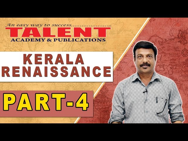 Kerala Renaissance for all PSC Exams Part- 4 | HISTORY | Secretariat Assistant | TALENT ACADEMY