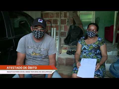 Família denuncia que parente testou negativo para coronavírus, mas atestado de óbito saiu comoSRAG