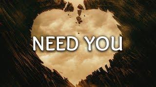 32Stitches ‒ Need You (Lyrics)