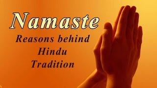 """Namaste - The Real Meaning of """" Namaskar"""" - Reasons Behind Hindu Traditions - Indian Greeting"""