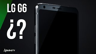 ¿Cómo será el próximo LG G6?