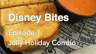 Disney Bites Episode 1: Jolly Holiday Combo