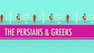 The Persians&Greeks: Crash Course World History #5