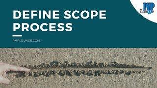 Define Scope Process