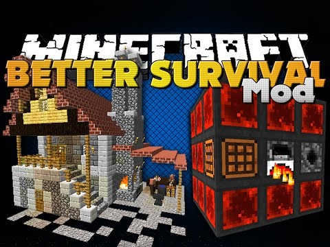 Minecraft - BETTER SURVIVAL MOD - FOUR GREAT MODS