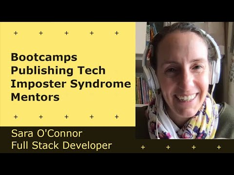 Cover Image for Publishing Tech, Imposter Syndrome, Mentors - Sara O'Connor | Developer