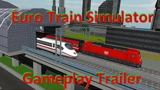 Euro Train Simulator Gameplay Trailer - Android Gameplay Review 2015 Let's Play