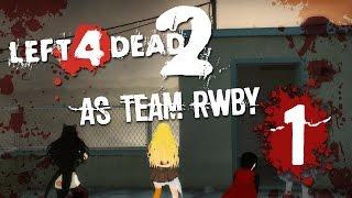 left 4 dead 2 rwby mod - 免费在线视频最佳电影电视节目