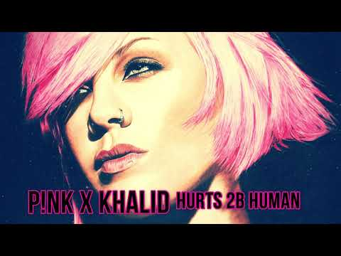 P!nk - Hurts 2B Human Ft.  Khalid  [1 Hour Extended Version]