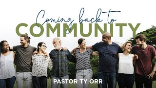 Coming back to Community