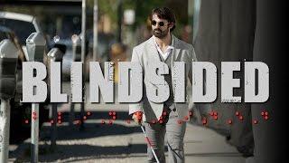 Blindsided  A Clayton J Barber Film Starring Eric Jacobus