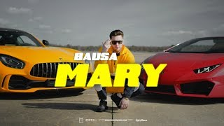 BAUSA   MARY (prod. By THE CRATEZ & BAUSA)