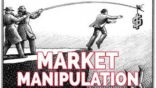 Market Manipulation Through History!