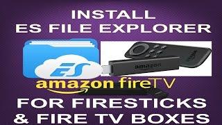 🛠INSTALL ES FILE EXPLORER FOR FIRESTICKS & FIRE TV BOXES🛠(JD)...