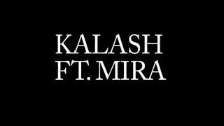 KALASH FT. MIRA - SAR LEZIM ROU7