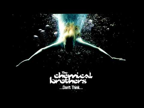 The Chemical Brothers - Don't Think (from 'Black Swan')