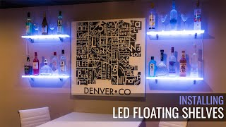 Installing LED Lighted Shelves From Customized Designs