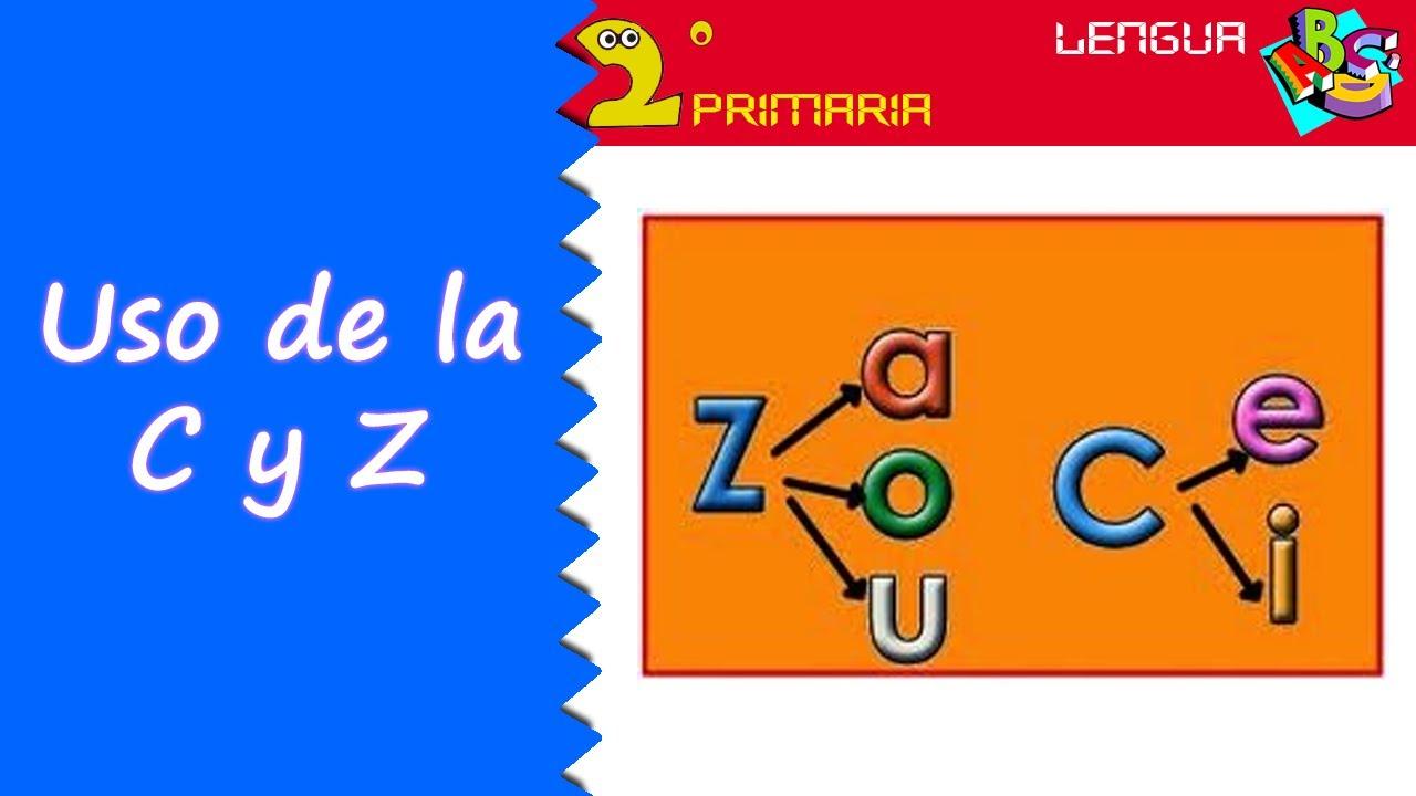 Lengua, 2º Primaria. Tema 4. Uso de la c y z