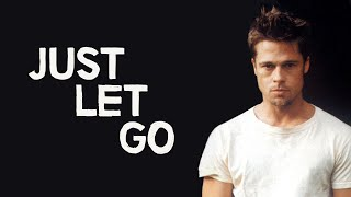 Just Let Go | The Philosophy of Fight Club