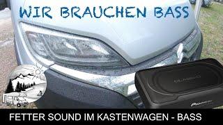Fetter Sound im Kastenwagen und Wohnmobil mit Subwoofer