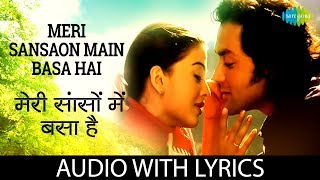 Meri Sanson Mein with lyrics | Aur Pyar Ho Gaya | HD Song