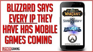 'We Put Some Of Our Best Devs On Mobile Products' - Blizzard