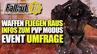 Waffen fliegen aus dem Spiel | PVP Modus & Event Umfrage von Bethesda | Fallout 76