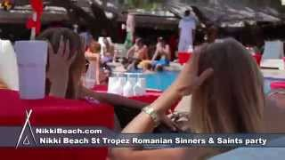 Nikki Beach St Tropez Romanian Sinners  Saints Party Aug 2 2014