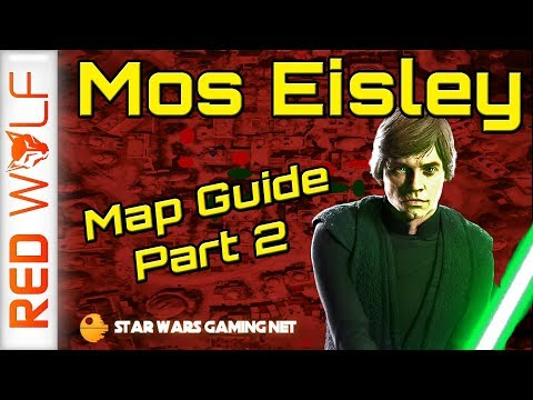 Map Guides Mos Eisley Is Now Up Star Wars Battlefront