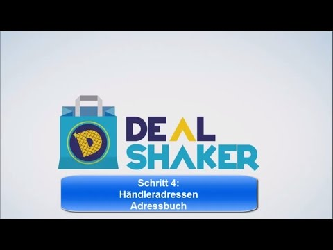 DealShaker: Händleradressen Adressbuch - Tutorial Schritt 4