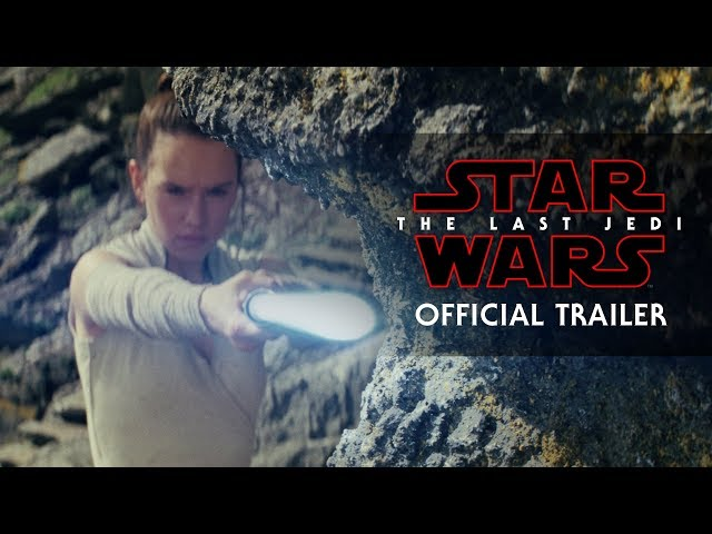 Star Wars: The Last Jedi Official Trailer