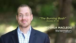 Exodus 3:1-16 Sermon Burning Bush