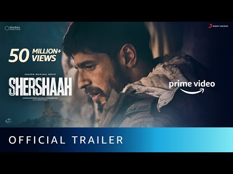 Shershaah Official Trailer