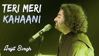 Arijit Singh 💔 Teri Meri Kahaani | Mind Blowing 😱 Live Performance