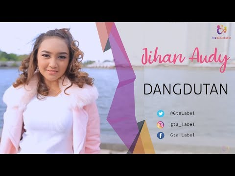 Jihan Audy - Dangdutan (Official Music Video)
