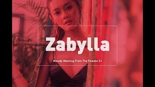 Gambar cover Zabylla - Melody Meaning From The Female DJ
