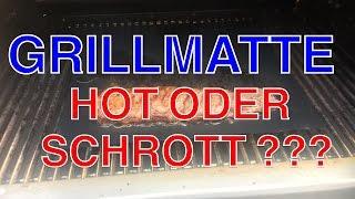 Grillmatte der Test !!! --- Hot oder Schrott ???  --- Klaus grillt