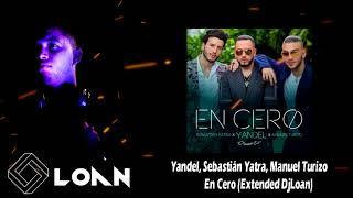 Yandel, Sebastián Yatra, Manuel Turizo   En Cero Extended DjLoan